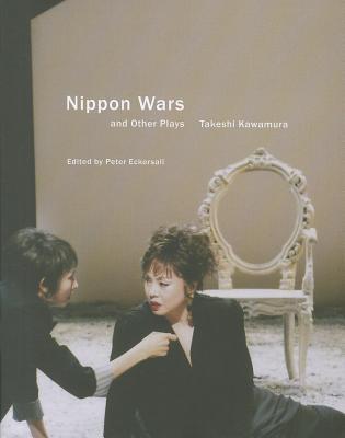 Nippon Wars and Other Plays - Kawamura, Takeshi