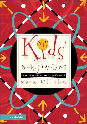 NIRV Kids' Book of Devotions: A 365-Day Adventure in God's Word - Littleton, Mark
