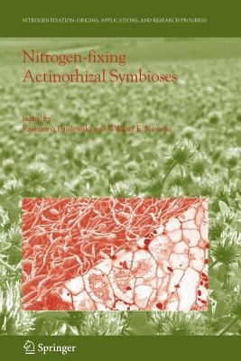 Nitrogen-fixing Actinorhizal Symbioses - Pawlowski, Katharina (Editor), and Newton, William E. (Editor)