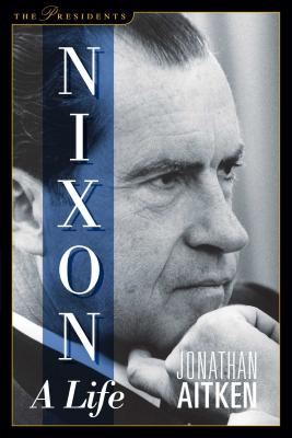 Nixon: A Life - Aitken, Jonathan