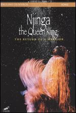 Njinga the Queen King; The Return of a Warrior