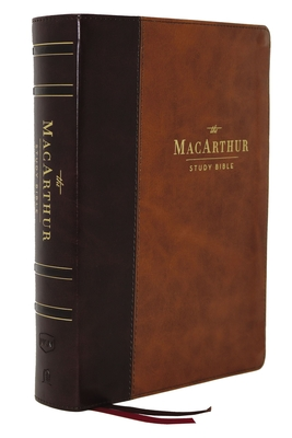 Nkjv, MacArthur Study Bible, 2nd Edition, Leathersoft, Brown, Comfort Print: Unleashing God's Truth One Verse at a Time - MacArthur, John F (Editor), and Thomas Nelson