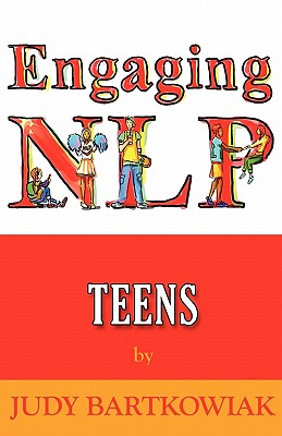 Nlp for Teens - Bartkowiak, Judy