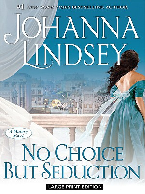 No Choice But Seduction - Lindsey, Johanna