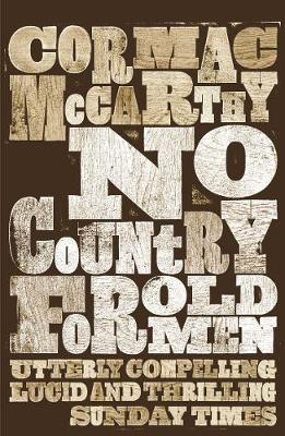 No Country for Old Men - McCarthy, Cormac