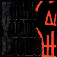 No Gimmicks Needed - Kill Your Idols