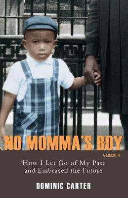 No Momma's Boy - Carter, Dominic