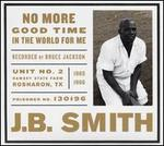 No More Good Time in the World for Me [CD/Book]