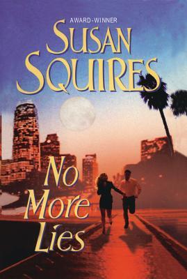 No More Lies - Squires, Susan