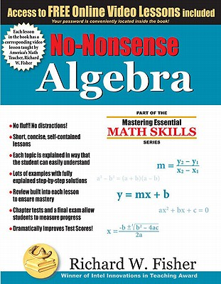 No-Nonsense Algebra: Part of the Mastering Essential Math Skills Series - Fisher, Richard