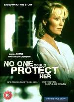 No One Could Protect Her - Larry Shaw