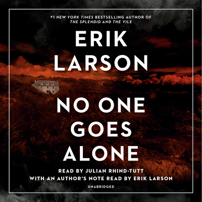 No One Goes Alone - Larson, Erik (Read by), and Rhind-Tutt, Julian (Read by)