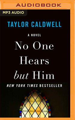 No One Hears But Him - Caldwell, Taylor