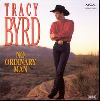 No Ordinary Man - Tracy Byrd