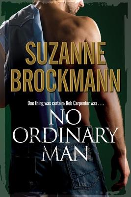 No Ordinary Man - Brockmann, Suzanne