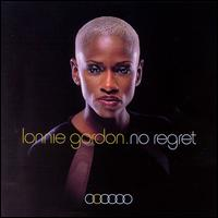 No Regret - Lonnie Gordon