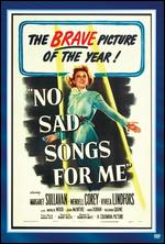 No Sad Songs for Me - Rudolph Mat�