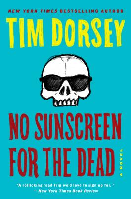 No Sunscreen for the Dead - Dorsey, Tim
