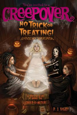 No Trick-Or-Treating!: Superscary Superspecial - Night, P J