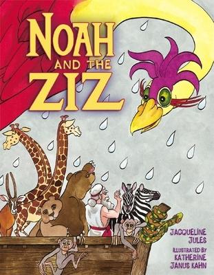 Noah and the Ziz - Jules, Jacqueline