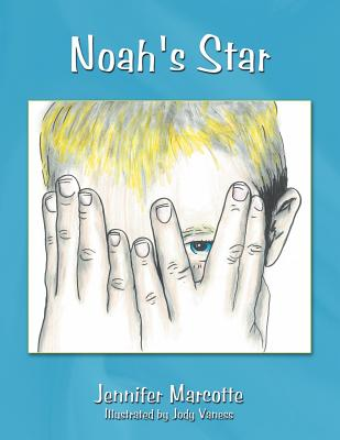 Noah's Star - Marcotte, Jennifer