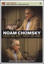Noam Chomsky: Crisis and Hope - Theirs and Ours