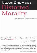 Noam Chomsky: Distorted Morality
