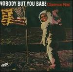 Nobody But You Babe