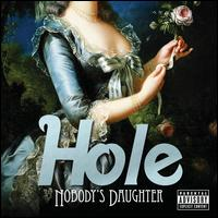 Nobody's Daughter - Hole
