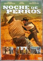 Noche de Perros [Spanish]