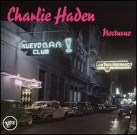 Nocturne - Charlie Haden & Gonzalo Rubalcaba