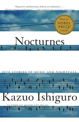 Nocturnes: Five Stories of Music and Nightfall - Ishiguro, Kazuo