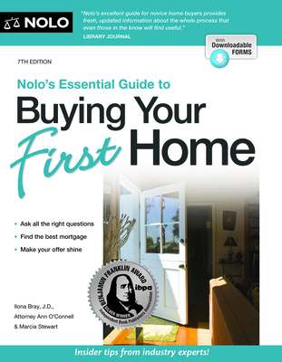 Nolo's Essential Guide to Buying Your First Home - Bray, Ilona, and O'Connell, Ann, and Stewart, Stewart