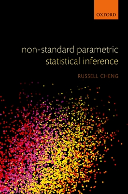 Non-Standard Parametric Statistical Inference - Cheng, Russell C. H.