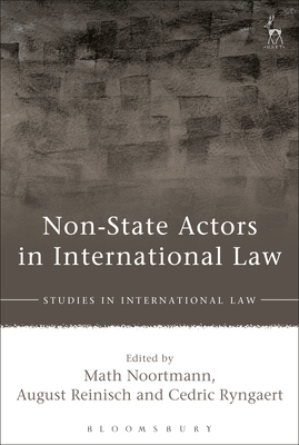 Non-State Actors in International Law - Noortmann, Math (Editor)