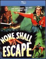 None Shall Escape [Blu-ray] - André De Toth