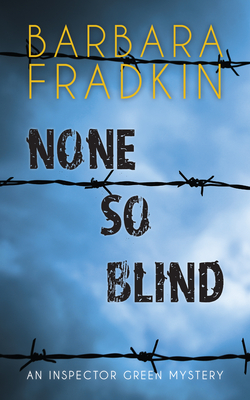 None So Blind: An Inspector Green Mystery - Fradkin, Barbara