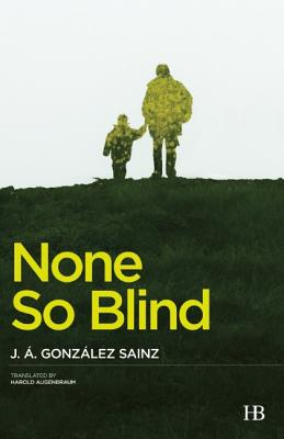 None So Blind - Gonzalez Sainz, J. A.