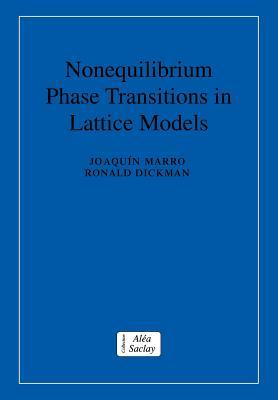 Nonequilibrium Phase Transitions in Lattice Models - Dickman, Ronald