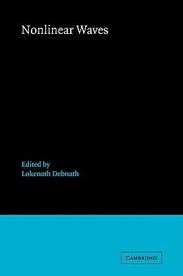 Nonlinear Waves - Debnath, Lokenath (Editor)