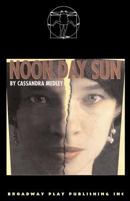 Noon Day Sun - Medley, Cassandra