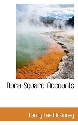 Nora-Square-Accounts - McKinney, Fanny Lee