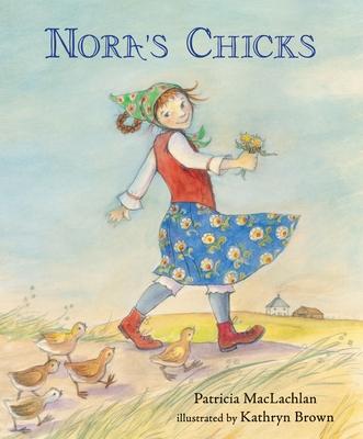 Nora's Chicks - MacLachlan, Patricia