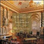 Norbert Burgmüller: Lieder; Piano Sonata Op. 8