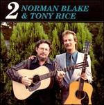 Norman Blake & Tony Rice 2