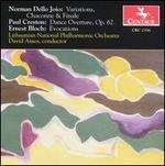 Norman Dello Joio: Variations Chaconne & Finale; Paul Creston: Dance Overture, Op. 62; Ernest Bloch; Evocations