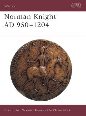 Norman Knight Ad 950-1204 - Gravett, Christopher