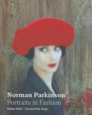Norman Parkinson: Portraits in Fashion - Muir, Robin