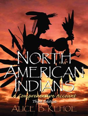 an analysis of the native americans in north american indians a comprehensive account by alice kehoe In this ethnohistorical case study of north american indians, the ghost dance religion is the backbone for alice kehoe's exploration of native americans 2.