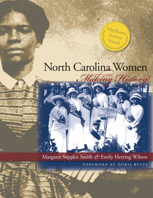 North Carolina Women - Smith, Margaret Supplee, and Wilson, Emily Herring